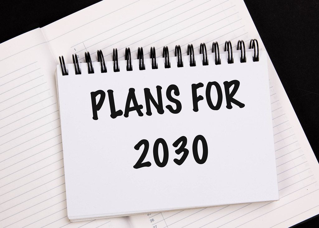 Business plans for 2030