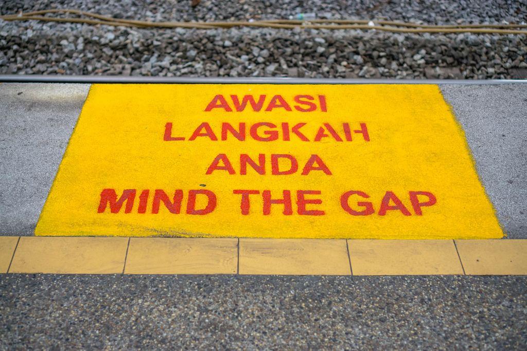 Mind the Gap Sign at Kuala Lumpur Train Station