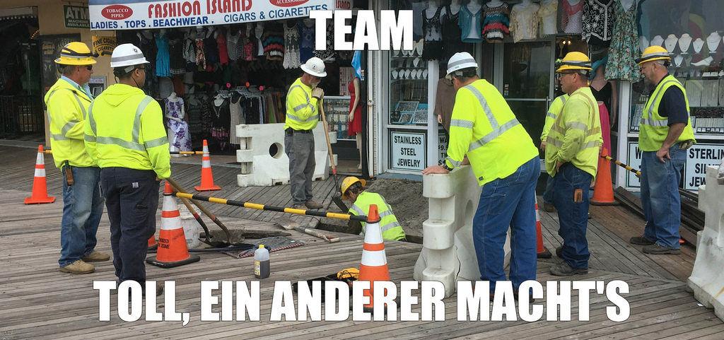 Teamwork: Toll, ein anderer macht's