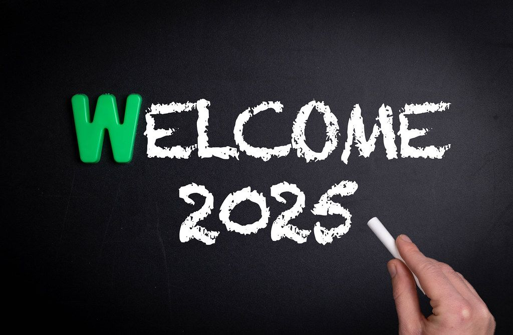 Welcome 2025 text on blackboard