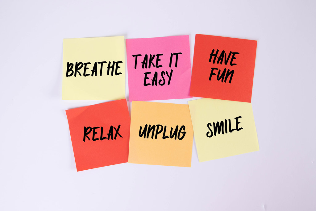 Breathe, Take it Easy, Have Fun, relax, Unplug, Smile - sticky notes set
