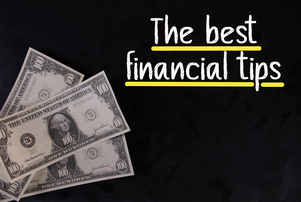 Dollar banknotes and The best financial tips text