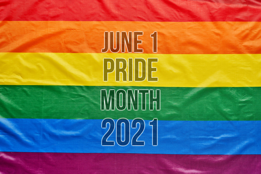 June 1 - Pride month 2021