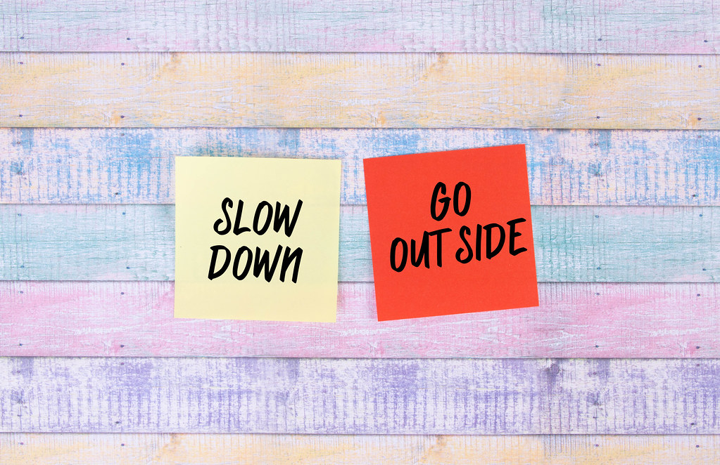Slow Down, Go Outside - sticky notes set