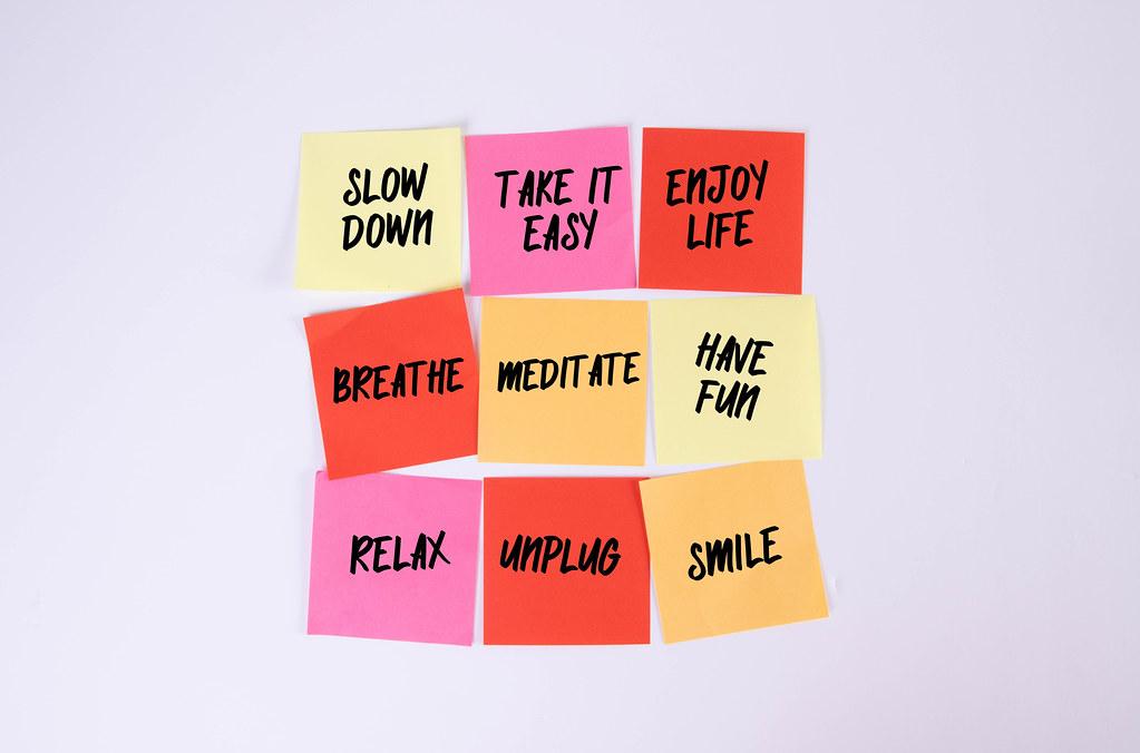 Slow Down, Take it Easy, Enjoy Life, Breathe, Meditate, Have Fun, Relax, Unplug, Smile - sticky notes set