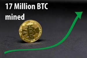 17 Million Bitcoins mined