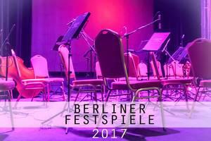 Berliner Festspiele 2017
