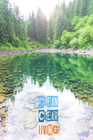 Clean, clear, living lake