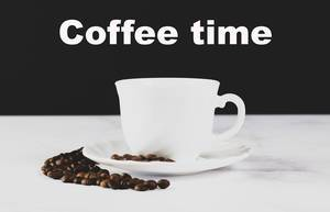 Cup of coffee with Coffee time text