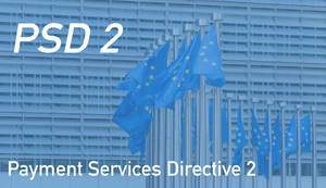 European flags with Payment Services Directive 2 text