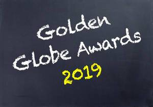 Golden Globe Awards 2019 written on blackboard