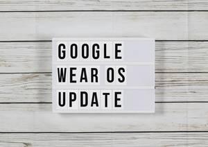 """Google Wear OS """"H Update"""": Update für bessere Akkulaufzeit angekündigt"""