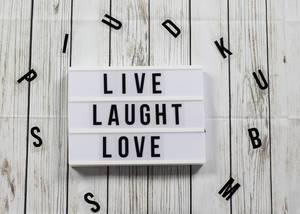 Live, laught, love text in lightbox