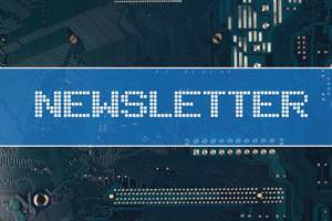 Newsletter text over electronic circuit board background