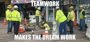 Teamwork is a joke!