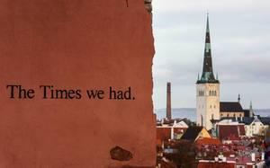 The times we had / die Zeiten, die wir hatten