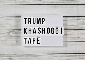 Tonband zu Khashoggis Tod: Trump will Aufnahme nicht anhören