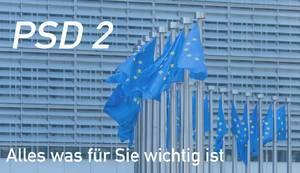 """Wehende Europaflaggen und Text zu neuem EU-Zahlungsverkehrsmarkts """"PSD II - Alles was für Sie wichtig ist"""""""
