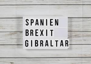 Widerstand aus Madrid: Spanien droht mit Brexit-Blockade - wegen Gibraltar