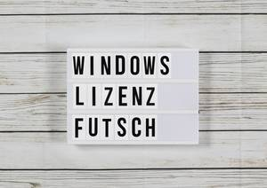 Windows: Und plötzlich ist die Windows-Lizenz futsch